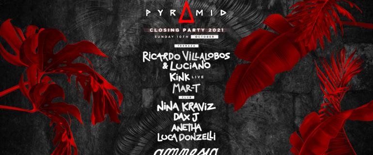 PYRAMID CLOSING PARTY
